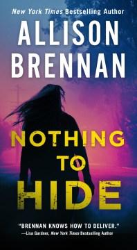 Nothing to hide - Allison Brennan