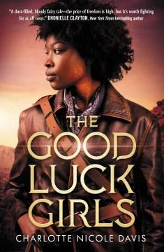 Good Luck Girls - Charlotte Nicole Davis