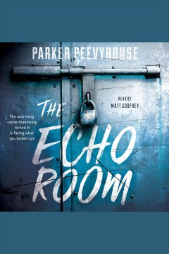 The echo room - Parker Peevyhouse