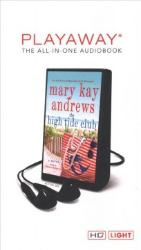 The high tide club : a novel - Mary Kay Andrews