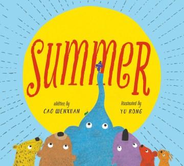 Summer - Wenxuan Cao