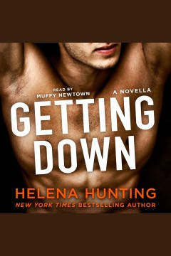 Getting down : a novella - Helena Hunting