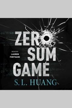 Zero sum game - S. L Huang