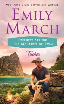 Eternity Springs: The McBrides of Texas Tucker : - Emily March