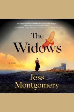 The widows : a novel - Jess Montgomery