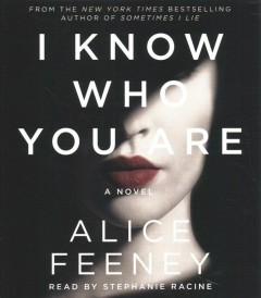 I Know Who You Are - Alice; Racine Feeney