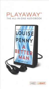 A better man : a novel - Louise Penny