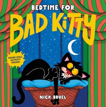 Bedtime for Bad Kitty - Nick Bruel