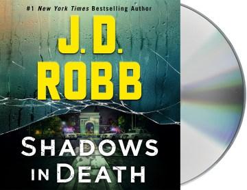 Shadows in death - J. D Robb