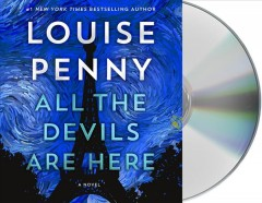 All the Devils Are Here - Louise; Bathurst Penny