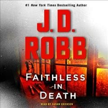 Faithless in Death - J. D.; Ericksen Robb