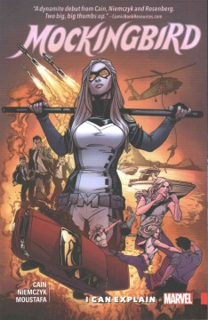 Mockingbird Volume 1, I can explain - Chelsea Cain