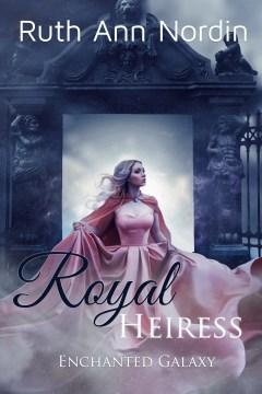 Royal heiress - Ruth Ann Nordin