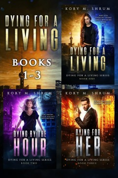 The first three books in the Jesse Sullivan series : Dying for a Living Boxset - Kory M Shrum