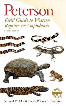 Peterson field guide to western reptiles and amphibians - Samuel M McGinnis