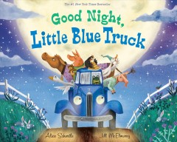 Good night, Little Blue Truck - Alice Schertle