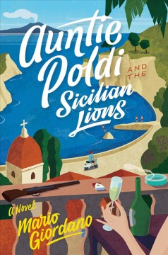 Auntie Poldi and the Sicilian lions - Mario Giordano