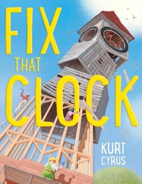 Fix that clock! - Kurt Cyrus