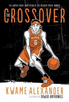 El crossover - Kwame Alexander