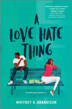 Love Hate Thing - Whitney D Grandison