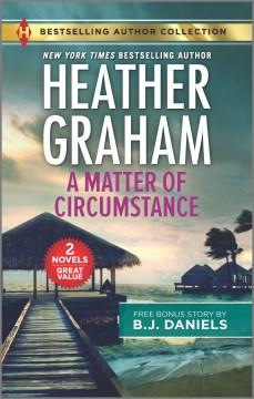Matter of Circumstance - Heather; Daniels Graham