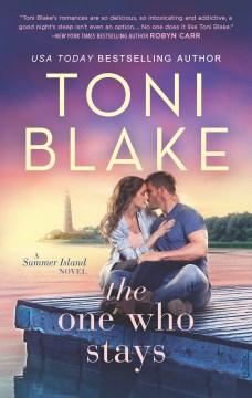 One Who Stays - Toni Blake
