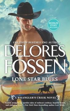 Lone Star Blues : Cowboy Heartbreaker Bonus Story - Delores Fossen
