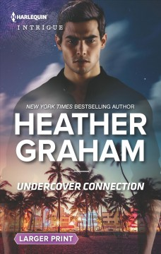 Undercover connection - Heather Graham