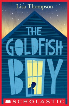 The goldfish boy - Lisa (Lisa Anne) Thompson