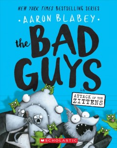 The Bad Guys in Attack of the Zittens - Aaron Blabey