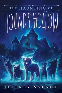 Haunting of Hounds Hollow - Jeffrey Salane