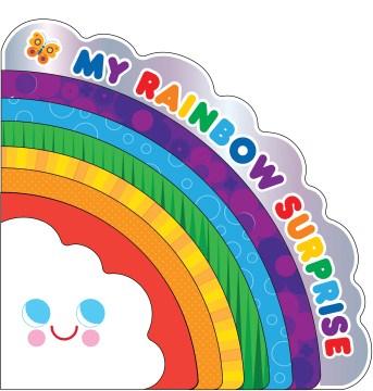 My rainbow surprise - Amy E Sklansky