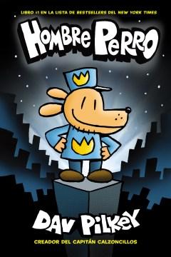 Hombre perro - Dav Pilkey