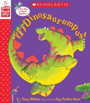 Dinosaurumpus! - Tony Mitton