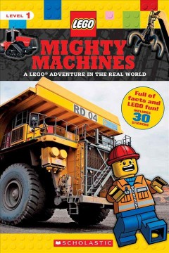Mighty Machines : a Lego adventure in the real world.