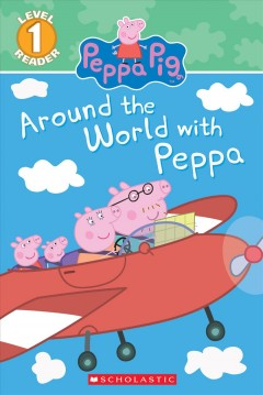 Around the world with Peppa.