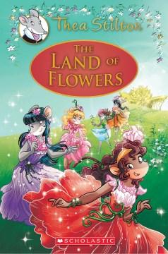 The Land of Flowers - Thea Stilton