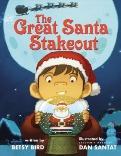 The great Santa stakeout - Betsy Bird