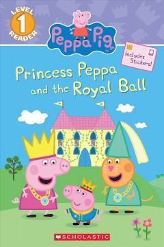Princess Peppa and the royal ball - Courtney Carbone