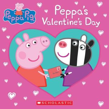Peppa's Valentine's Day - Courtney Carbone