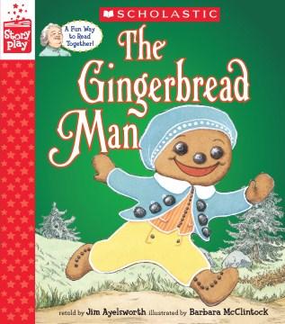 The gingerbread man - Jim Aylesworth