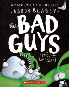 Alien vs. Bad Guys - Aaron Blabey