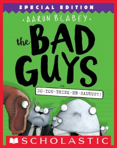 The bad guys in Do-you-think-he-saurus? - Aaron Blabey