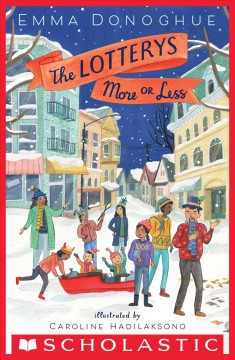 The Lotterys more or less - Emma Donoghue