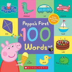 Peppa's first 100 words.
