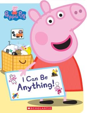 I can be anything! - Annie Auerbach