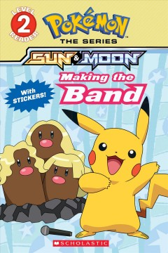 Pokemon : Making the band - Maria S Barbo