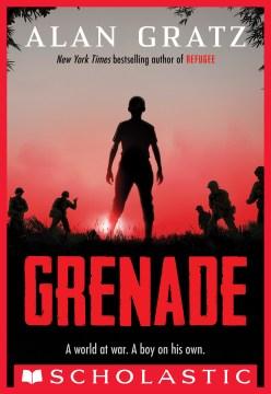 Grenade - Alan Gratz