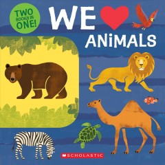 Two books in one! by Lo Cole. We love animals - Lo Cole