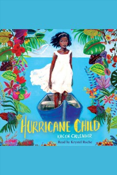 Hurricane child - Kacen Callender